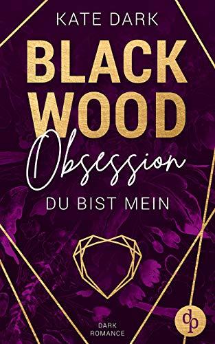 Blackwood Obsession: Du bist mein