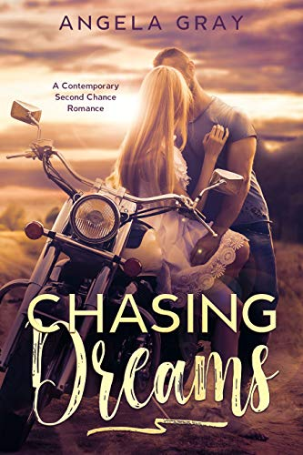 Book: Chasing Dreams by Angela Gray