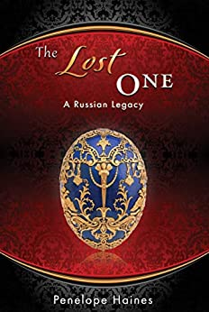 [Penelope Haines]のThe Lost One: A Russian Legacy (English Edition)