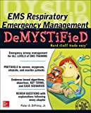 EMS Respiratory Emergency Management DeMYSTiFieD: 1
