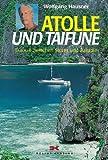 Atolle und Taifune - Wolfgang Hausner