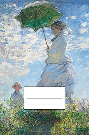 Notizbuch für Künstler: Designer Notizheft, Tagebuch, Notebook, Schreibheft etwa A5 (15,3 x 22,9 cm), liniert mit Motiv: Frau mit Sonnenschirm von Claude Monet