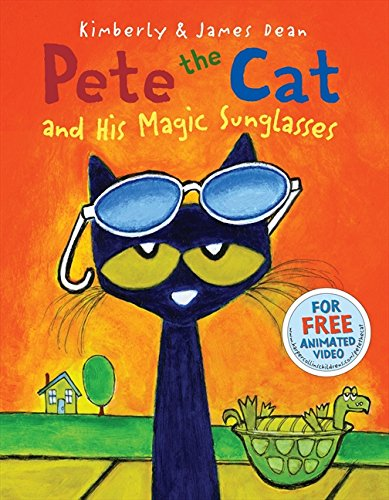 Pete the Cat and His Magic Sunglasses