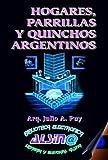 Hogares, Parrillas y Quinchos Argentinos