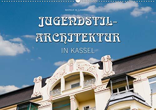 Jugendstil-Architektur in Kassel (Wandkalender 2020 DIN A2 quer): Einige der schönsten...