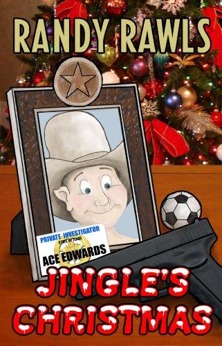 Jingle's Christmas (Ace Edwards, Dallas PI Series Book 4)