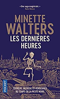 Les dernières heures par Minette Walters
