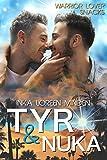 Tyr & Nuka: Warrior Lover Snack 3 (Warrior Lover Snacks)