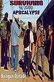Surviving the Urban Apocalypse: A Guide for Afrikan Warriors