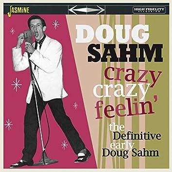Crazy, Crazy Feelin': The Definitive Early Dough Sahm