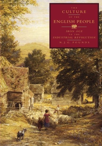 The Culture of the English People: Iron Age to the Industrial Revolution (Cacu)