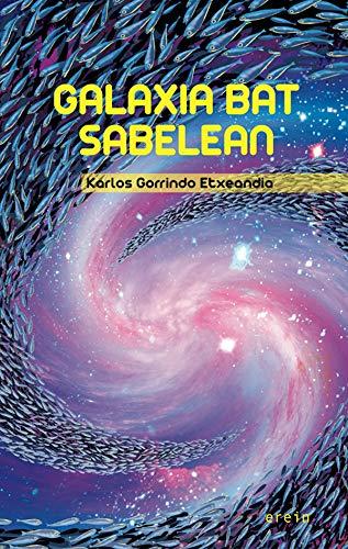 Galaxia bat sabelean (Basque Edition)