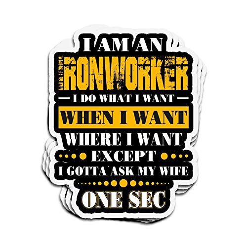 Jarky Love 3 PCs Stickers I Am an Ironworker I Gotta Wife Ironworker 4 × 3 Inch Die-Cut Wall Decals for Laptop Window