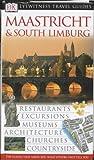 Maastricht & South Limburg (Dk Eyewitness Travel Guide)