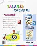 Zoom IMG-1 vacanze scacciapensieri competenze in estate