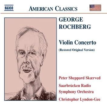 ROCHBERG: Violin Concerto