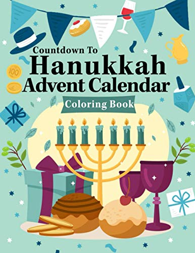 Hanukkah Advent Calendar Coloring Book: 30 Festive Countdown Fun Activity Pages