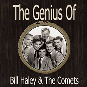 The Genius Of Bill Haley & The Comets