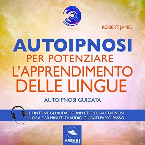 Autoipnosi per potenziare l'apprendimento delle lingue copertina