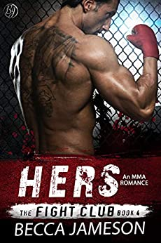 Hers (The Fight Club Book 4) by [Becca Jameson]