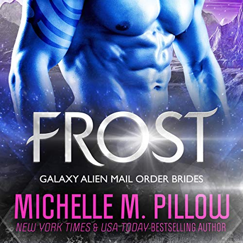 Frost: A Qurilixen World Novella: Intergalactic Dating Agency Audiobook By Michelle M. Pillow cover art
