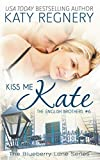 Kiss Me Kate: The English Brothers # 6 (The English Brothers: Blueberry Lane)