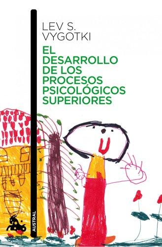 El desarrollo de los procesos psicológicos superiores (Contemporánea)