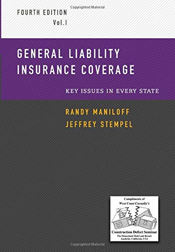 Compare Textbook Prices for General Liability Insurance Coverage: Key Issues in Every State Volume 1 4th Edition ISBN 9781983571008 by Maniloff, Randy