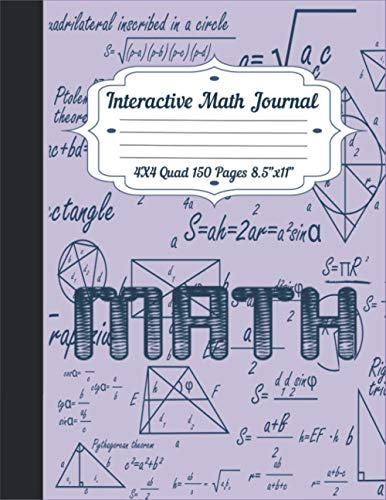 Interactive Math Journal 4x4 Quad 150 Pages: Graph Paper composition Notebook 4 Squares per Inch Without Margins for Math and Science Students 8,5' x 11'