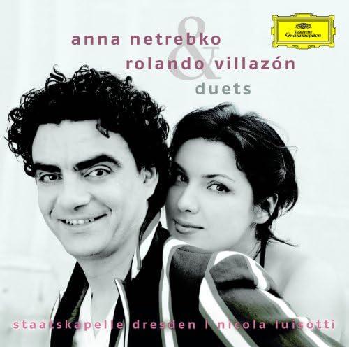 Anna Netrebko & Rolando Villazón