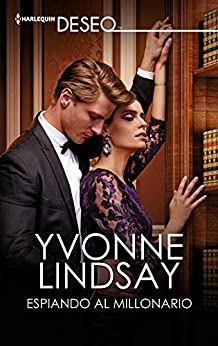 Espiando al millonario de Yvonne Lindsay