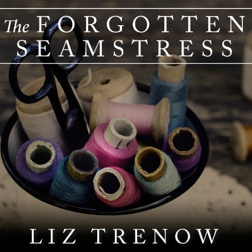 The Forgotten Seamstress audiobook cover art