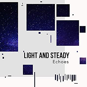 Light and Steady Echoes, Vol. 5