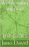 Webhosting Support: The basics (English Edition)