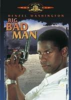 Big Bad Man