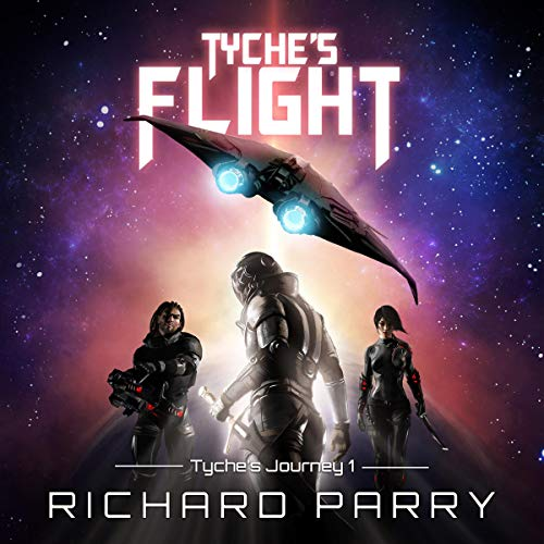 Tyche's Flight (A Space Opera Adventure Science Fiction Epic) cover art