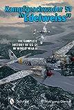 Kampfgeschwader 51 'edelweiss': The Complete History of Kg 51 in World War II