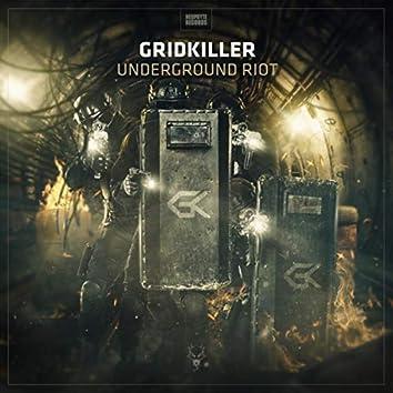 Underground Riot