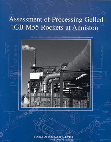 Assessment of Processing Gelled GB M55 Rockets at Anniston (English Edition)