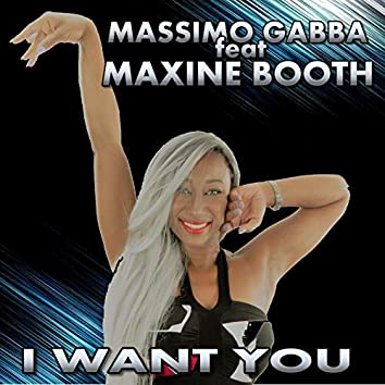 I Want You (feat. Maxine Booth)