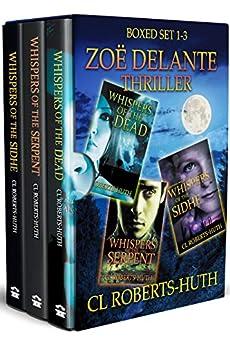 Zoë Delante Thriller – Boxed Set 1-3 (Zoë Delante Thrillers Book 101) by [C.L. Roberts-Huth, Lane Diamond, Darren Todd]