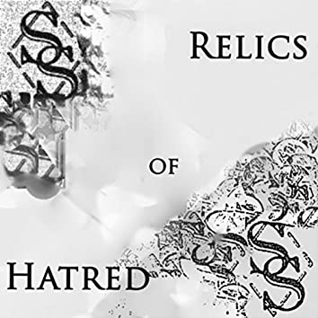 Relics of Hatred