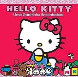 Hello Kitty: uma Garotinha Encantadora