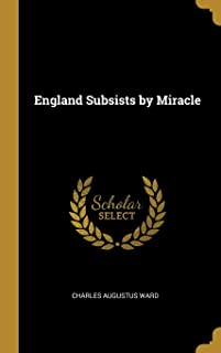 England Subsists by Miracle
