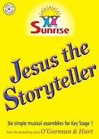 Jesus the Storyteller: Six Parables Beautifully Retold. Ks 1