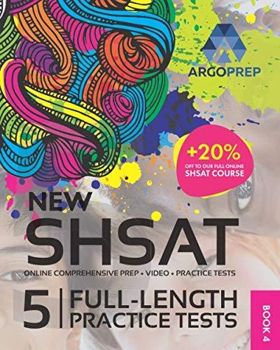 SHSAT Prep by ArgoPrep: NEW SHSAT + 5 Full-Length Practice Tests + Online Comprehensive Prep + Video + Practice Tests