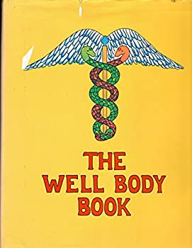 The Well Body Book 0394484053 Book Cover