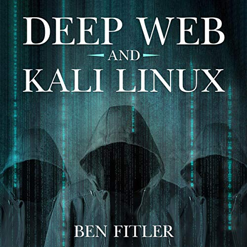 Deep Web and Kali Linux audiobook cover art