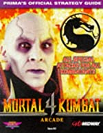 Mortal Kombat 4 - Prima's Official Strategy Guide de Simon Hill
