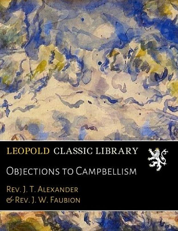 サンダースアッパー貫通Objections to Campbellism